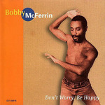 bobby-mcferrin-dont-worry-be-happy010.JPG